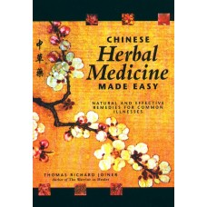 Chinese Herbal Medicine Made Easy